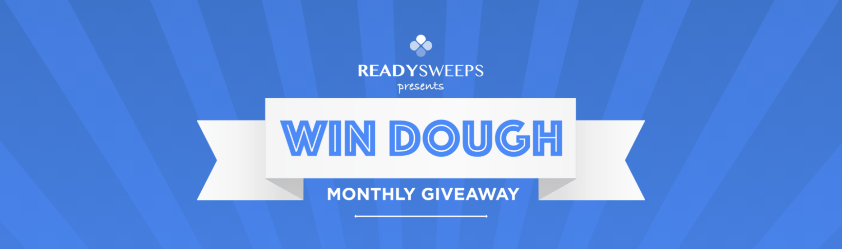 online contests, sweepstakes and giveaways - WIN DOUGH by READYsweeps